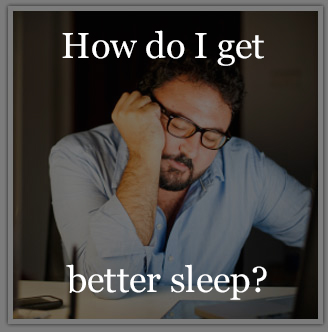 Getting better sleep